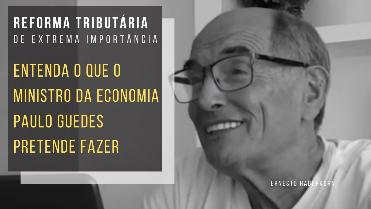 Entenda a reforma tributária pretendida por Paulo Guedes
